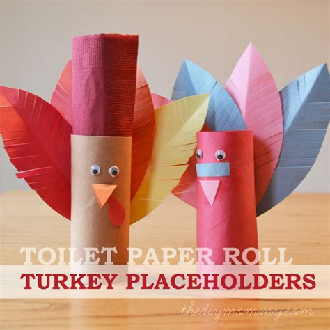 Crafts Made With Toilet Paper Rolls - make turkey placeholders from toilet paper rolls a kid s