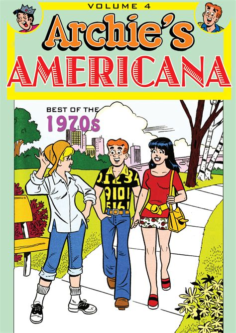 the best of archie americana vol 1 golden age the best of archie comics books idw s may solicitations idw publishing