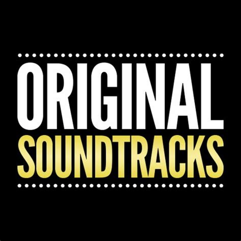 best soundtrack original soundtracks soundtracks