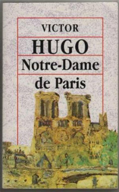 notre dame de edition books notre dame de by victor hugo abebooks