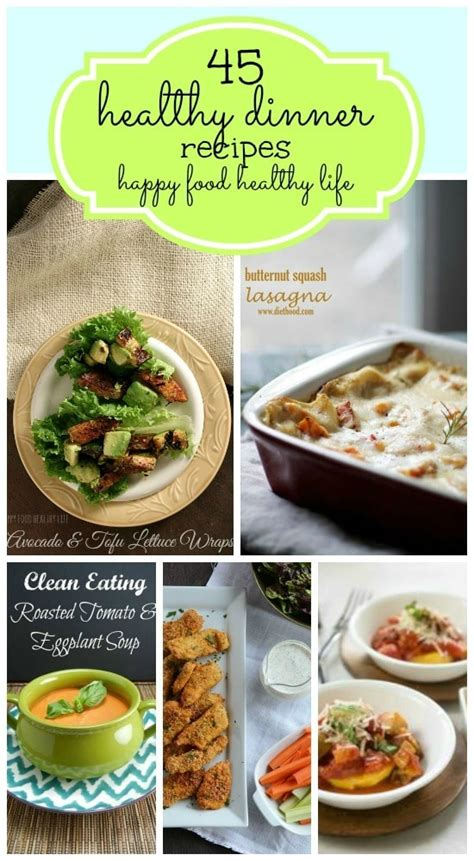 food dinner recipes 45 healthy dinner recipes