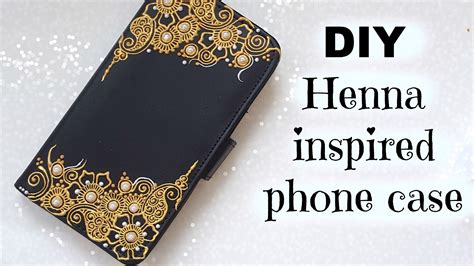 design henna phone case diy henna inspired phone case flip case youtube