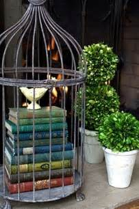 How To Decorate A Birdcage Home Decor Jaulas Decorativas En La Decoraci 243 N De Tu Casa