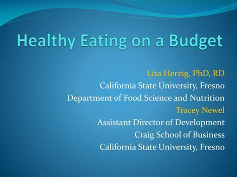 Csu Fresno Mba by Ppt Healthy On A Budget Powerpoint Presentation