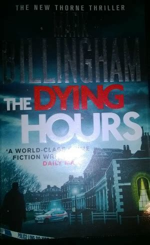 relatively random musings books the dying hours by billingham book review my