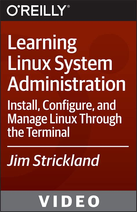 tutorial on linux system administration learning linux system administration o reilly media