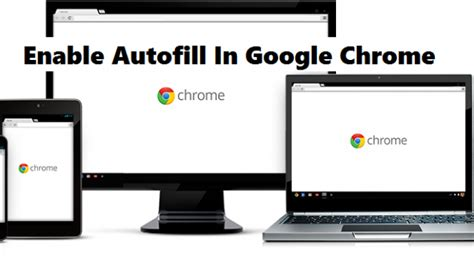 Chrome Autofill by How To Enable Autofill In Chrome