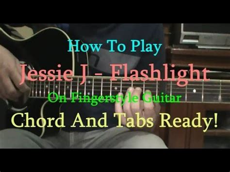 Flashlight Tutorial Fingerstyle | guitar flashlight jessie j guitar chords flashlight