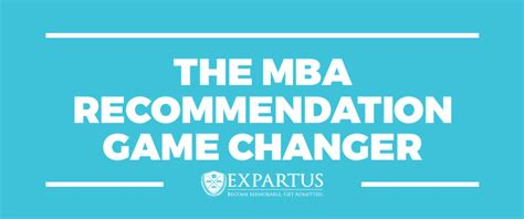 Mba Can Be A Changer by The Mba Recommendation Changer The Gmat Club