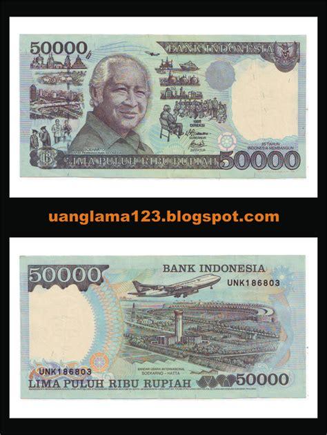 uang lama 123 rp 50 000 lama