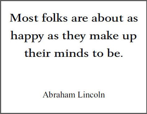 abraham lincoln quotes pdf most folks are about as happy as they make up their minds