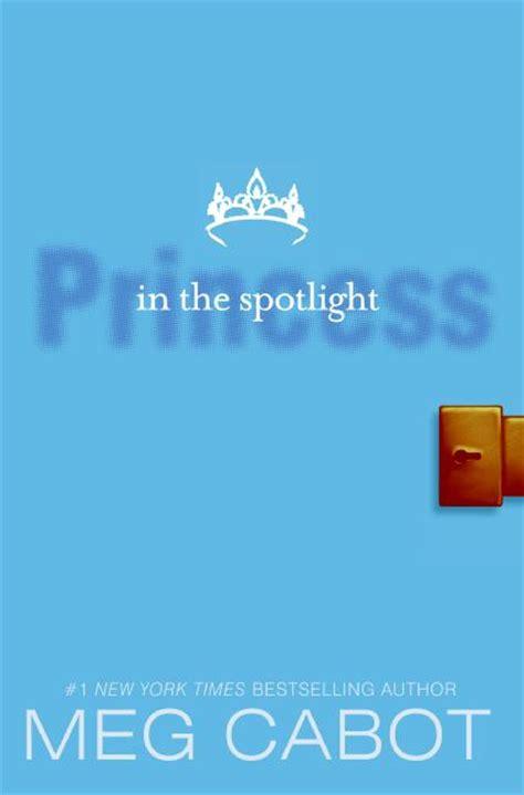 Spotlight Meg Cabot by The Princess Diaries Volume Ii Princess In The Spotlight