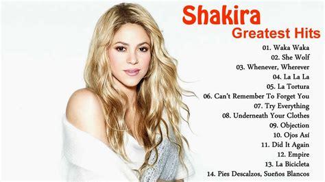Top By Syakira shakira greatest hits 2017 best of shakira album heven