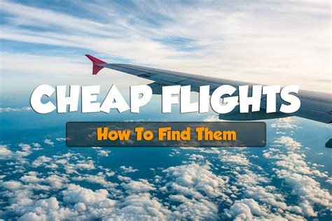 how to buy cheap flights how to find cheap flights airline tickets expert vagabond