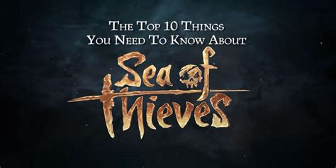 10 Things You Need To About Dead Sea Products by Lists The 10 Things We Need To About Sea Of Thieves