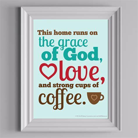 The Kitchen God S Epub Free This Home Runs On Free Printable Artwork The Diy