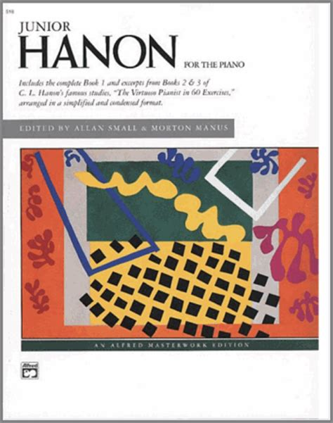Junior Hanon hanon lessons the virtuoso s best kept secret