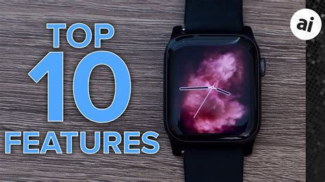 top 10 features of apple series 4
