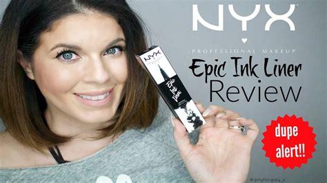 tattoo eyeliner dupe kat von d tattoo liner dupe nyx epic ink liner review