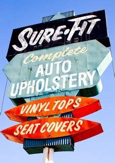 san leandro auto upholstery signs holiday and vintage signs on pinterest