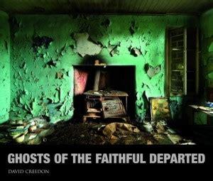 ghosts of the faithful departed   seomra ranga