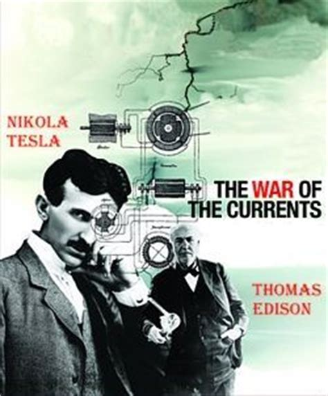 Tesla War How Much Is There In The Edison Vs Tesla Debate Quora