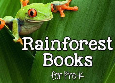 rainforest picture books books about rainforest animals for pre k prekinders