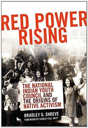 red power rising: the national indian youth council and