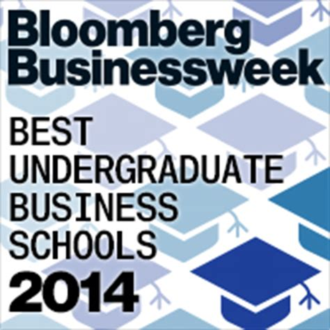 Bloomberg Top Mba Programs 2014 broad s businessweek undergraduate business ranking