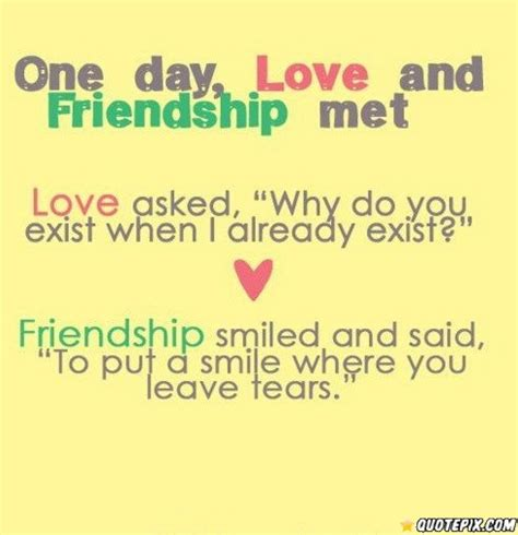 love and friendship image one day love and friendship met quotepix com quotes