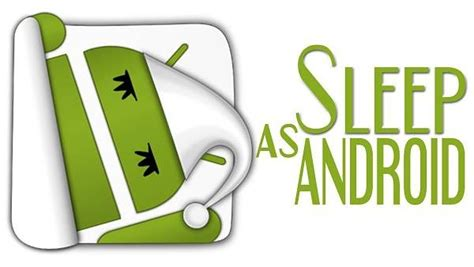 sleep as android your new android device free and essential apps to add today digital connect mag