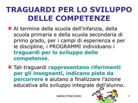 per lo sviluppo ppt traguardi per lo sviluppo delle competenze