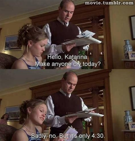 10 things i hate about you 1999 quotes imdb 22 famous funny movie quotes and top funny movie quotes