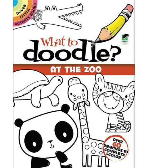 doodle zoo dover publications what to doodle at the zoo jo