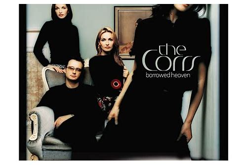 the corrs borrowed heaven free download