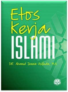 Etos Kerja Islam By Dr H Hamzah Ya Cub buku buku terbitan muhammadiyah press mup etos kerja islami