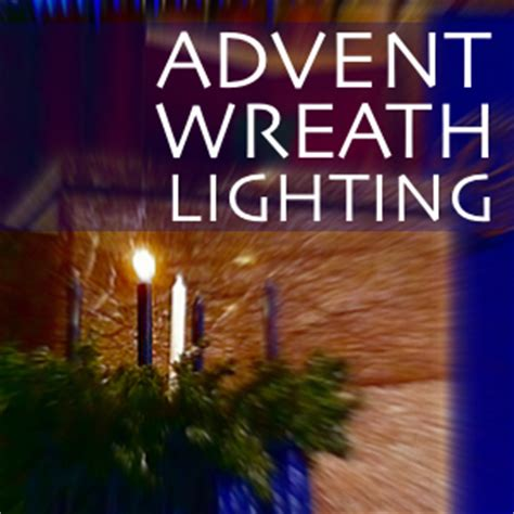 lighting the advent wreath your weekly currents update is here