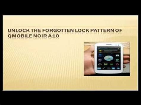 qmobile a2 lite pattern unlock software free download micromax x2i video clips