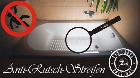 Anti Rutsch Aufkleber Duschwanne by Antirutsch Streifen Aufkleber Transparent Das Label