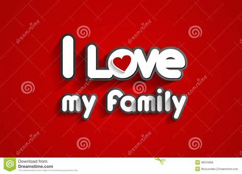 imagenes i love my family i love my family stock vector image 46310958