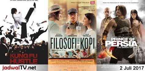 jadwal film baper jadwal film dan sepakbola 2 juli 2017 jadwal tv