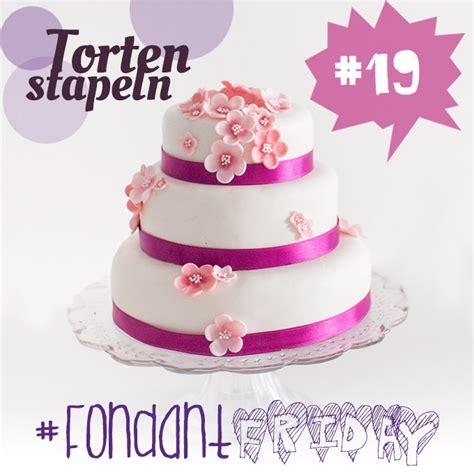 Mehrstöckige Torte by Fondantfriday Technik Mehrst 246 Ckige Torten Torten