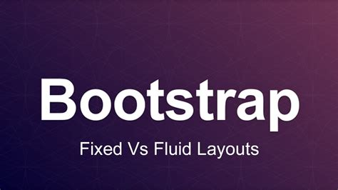 bootstrap tutorial site du zero bootstrap 3 tutorial 8 fixed vs fluid layouts youtube