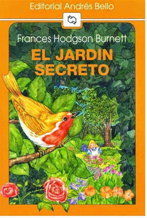 libro el jardn de las mi ba 250 l de libros el jard 205 n secreto