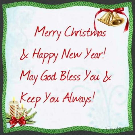 merry christmas happy new year may god bless you keep