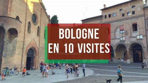 a bologna bologne top 10 des lieux 224 visiter camille in