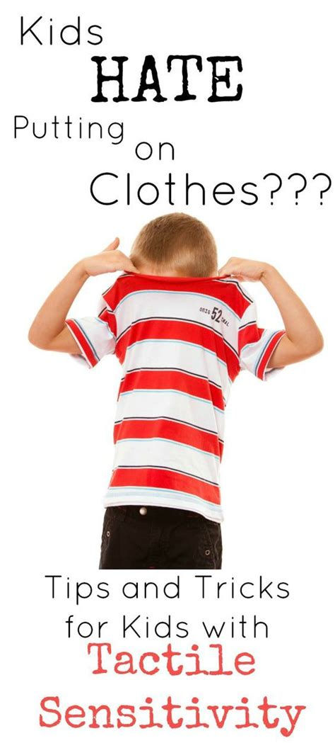 children clothes and sensory issues on