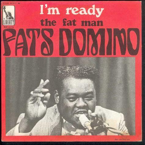 Im Ready Already 2 by I M Ready The De Fats Domino Sp Chez