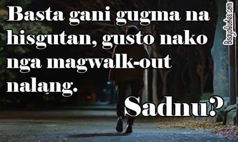 Quotes About In Bisaya by Bisaya Quotes Quotesgram