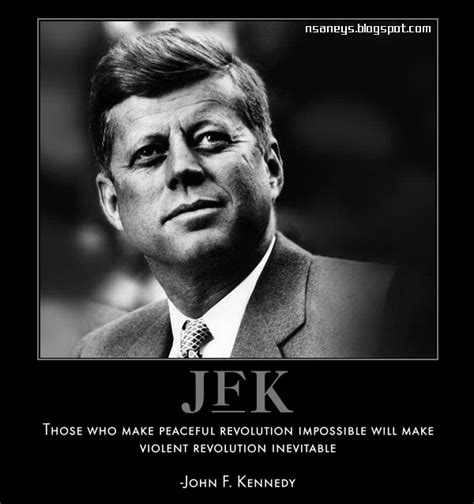 Jfk Meme - nsaney s motivational posters john f kennedy peaceful